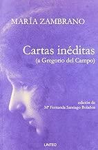 Cartas inéditas (a Gregorio del Campo)