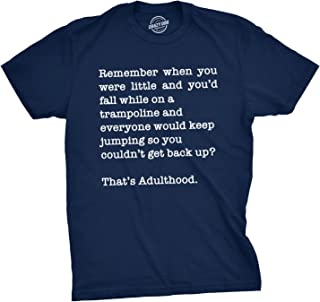 Mens Thats Adulthood T Shirt Sarcastic Nerdy Tee Funny Top for Guys