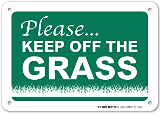 Please Keep Off The Grass Sign - 10