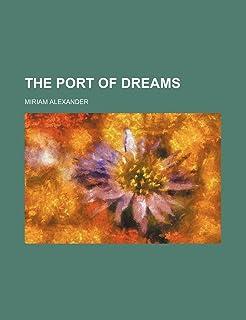 The Port of Dreams