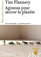 Agissons pour sauver la planète (French Edition)