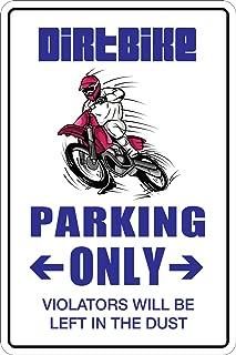 """StickerPirate Dirt Bike Parking Only Dirtbike 8"""" x 12"""" Metal Novelty Sign Aluminum NS 044"""