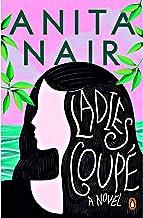 Ladies Coupe A Novel by Anita Nair - Paperback