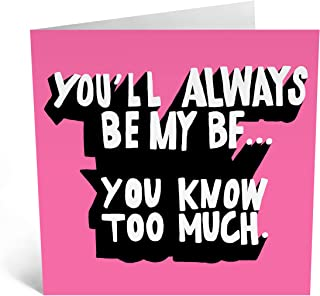 Central 23 - Funny Birthday Card For Best Friend - 'You'll Always Be My BF' - For Partner - For Him or Her - Cheeky Cards ...