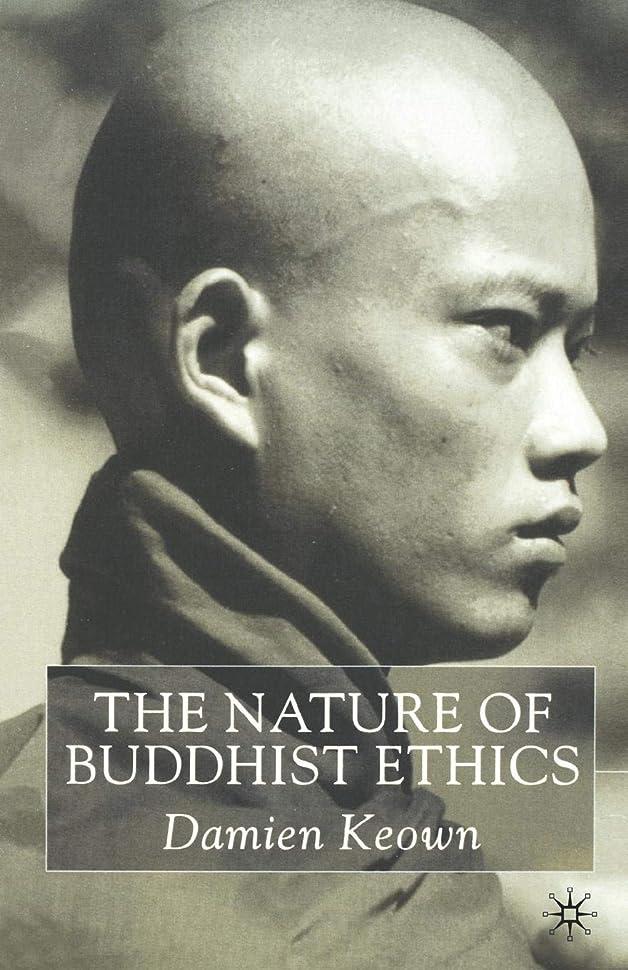 ながら抵抗力がある体細胞The Nature of Buddhist Ethics
