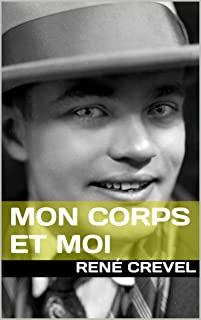 Mon Corps et Moi (French Edition)