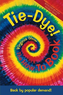 Tie Dye!: The How to Book