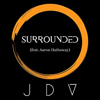 Surrounded (feat. Aaron Hathaway)