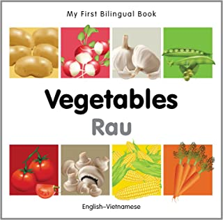 My First Bilingual Book Vegetables (English Vietnamese)