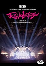 "BiSH NEVERMiND TOUR RELOADED THE FiNAL ""REVOLUTiONS""(DVD)"
