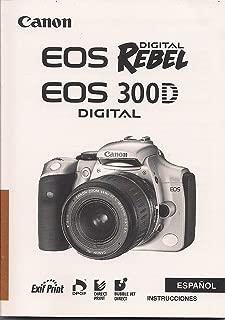 INSTRUCCIONES Canon EOS 300D Rebel Digital Camera Instruction Manual