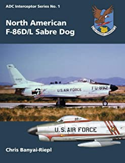 North American F-86D/L Sabre Dog (ADC Interceptor Series)