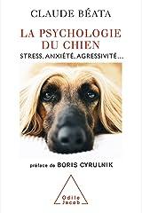 La Psychologie du chien: Stress, anxiété, agressivité… (VIE PRATIQUE) Format Kindle