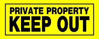 Hillman 841804 Private Property Keep Out Sign, Yellow and Black Heavy Duty Plastic, 6x15 Inches 1-Sign