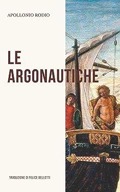 Le Argonautiche (Italian Edition)