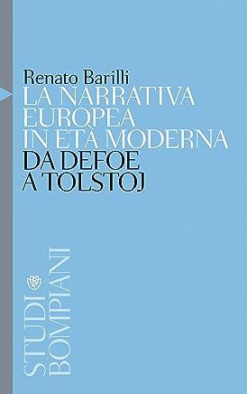 La narrativa europea in età moderna: Da Defoe a Tolstoj (Studi Bompiani)