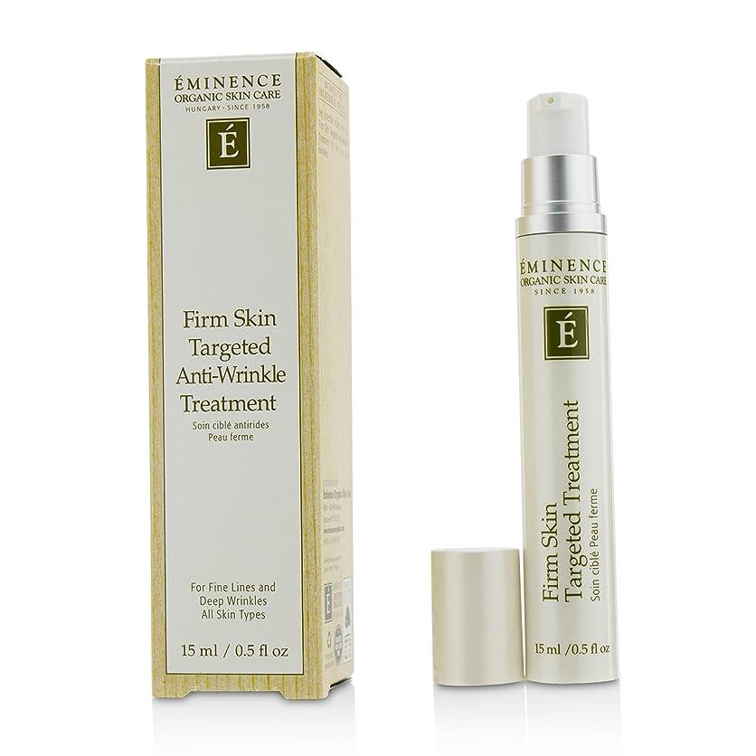 潤滑する線形匹敵しますエミネンス Firm Skin Targeted Anti-Wrinkle Treatment 15ml/0.5oz並行輸入品