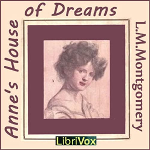 Annes House of Dreams by Lucy Maud Montgomery FREE