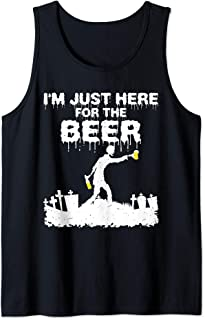 I'm Just Here For The Beer Zombie Funny Halloween Costume Tank Top
