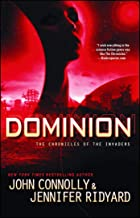 Dominion: The Chronicles of the Invaders (3)