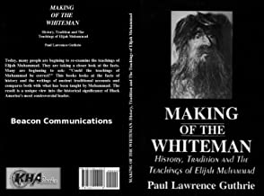 making of the white man