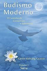 Budismo Moderno: Volume 1 - Sutra eBook Kindle