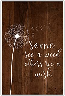 Some See A Weed Others See A Wish Motivational Wall Art