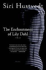 The Enchantment of Lily Dahl: A Novel (English Edition) Versión Kindle