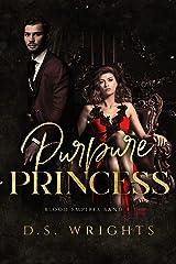 Purpure Princess: Die Purpurprinzessin - Eine Vampir Dark Romance (Blood Empires 3) (German Edition) Kindle Edition
