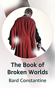 The Book of Broken Worlds