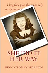 She Did it Her Way Kindle Edition
