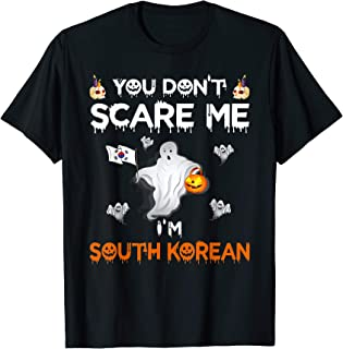 You Don't Scare Me I'm South Korean Funny Halloween Costume T-Shirt