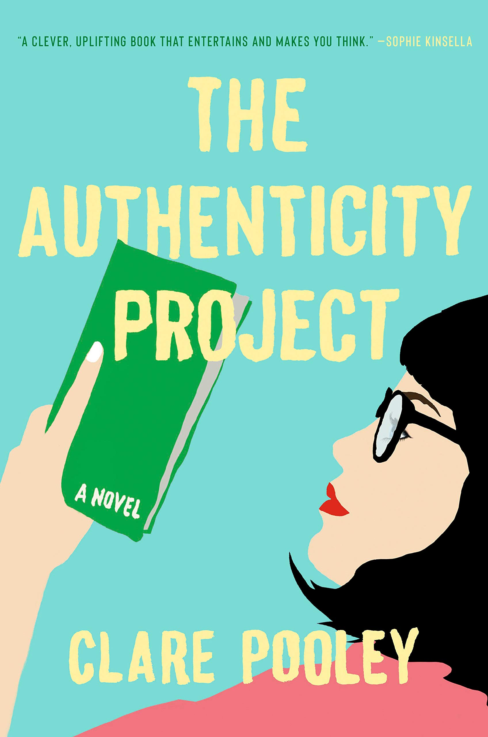 The Authenticity Project: A Novel