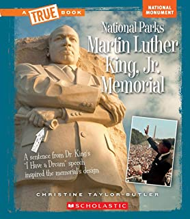 Martin Luther King, Jr. Memorial (a True Book: National Parks)