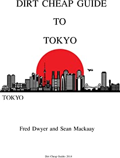 Dirt Cheap Guide to Tokyo (English Edition)