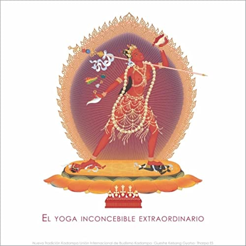 El Yoga Inconcebible Extraordinario by Gueshe Kelsang Gyatso ...