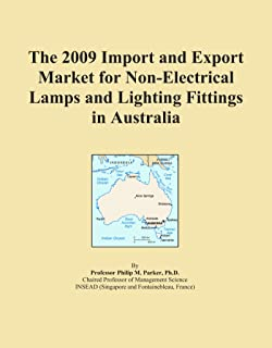 The 2009 Import and Export Market for Non-Electrical Lamps and Lighting Fittings in Australia