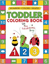 My Numbers, Colors and Shapes Toddler Coloring Book with The Learning Bugs: Fun Children's Activity Coloring Books for Tod...