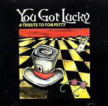 You Got Lucky:Tom Petty