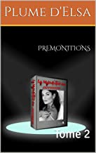PREMONITIONS: Tome 2 (French Edition)