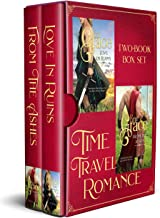 Time Travel Romance: Two Book Box Set: Highland Time Travellers; Love in Ruins - From the Ashes