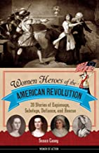 Best female heroes of the american revolution Reviews