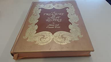 A TREASURY OF GREAT RECIPES, Famous Specialties of the World's Foremost Restaurants Adapted for the American Kitchen