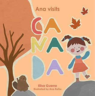 Ana visits Canada (Around the World Book 7) (English Edition)