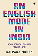 An English Made in India: How a Foreign Language Became Local