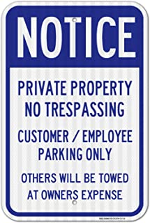 Private Property Sign, No Trespassing Customer Parking Only, 12x18 3M Reflective (EGP) Rust Free .63 Aluminum, Easy to Mount Weather Resistant Long Lasting Ink, Made in USA - by SIGO Sign