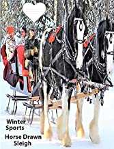 Winter Sports-Horse Drawn Sleigh Wide Ruled Line Paper Composition Book: Elementary Student Notebook, Text on Back Cover, Teen Journal, Large Handwriting, Elderly Notebook