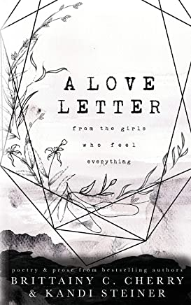 A Love Letter from the Girls Who Feel Everything