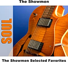 The Showmen Selected Favorites