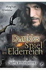 Dunkles Spiel im Elderreich: Starfig Investigations 2 (German Edition) Kindle Edition